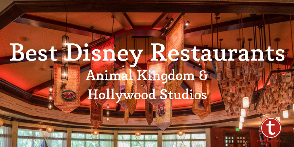 Your Top Rated Animal Kingdom And Hollywood Studios Restaurants