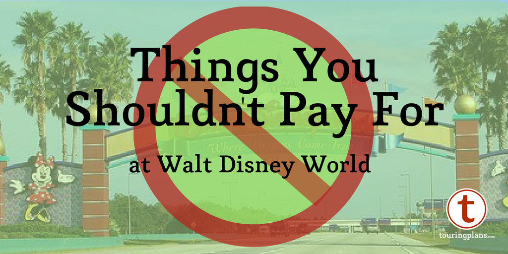Save Money at Disney: Don't Pay for These Items!